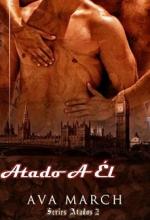 Ava March   Serie Atados   02  Atado a El