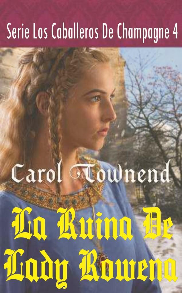 04   La Ruina De Lady Rowena Caratula
