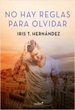 portada no hay reglas para olvidar iris t hernandez 201802271109