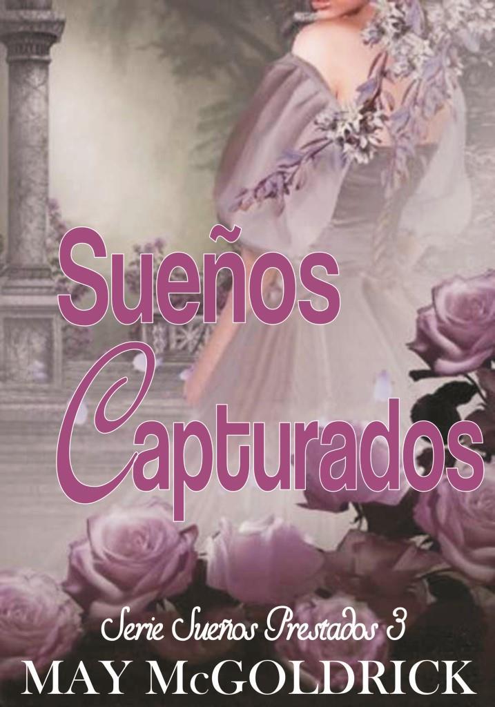 May Mcgoldrick   Serie Sueños Prestados 03   Sueños De Destino Caratula
