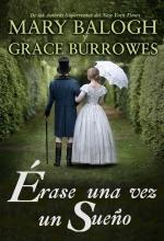 Antología Érase Una Vez Un Sueño   Mary Balogh  Grace Burrowes