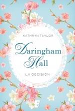 Kathryn Taylor Serie Daringham Hall 02 La Decision